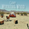 Camp Morning Wood