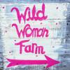 Wild Woman Farm